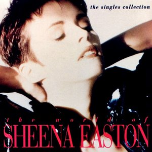 The World Of Sheena Easton - The Singles Collection