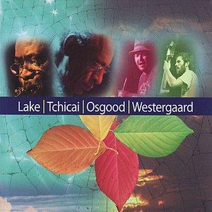 Lake/Tchicai/Osgood/Westergaard