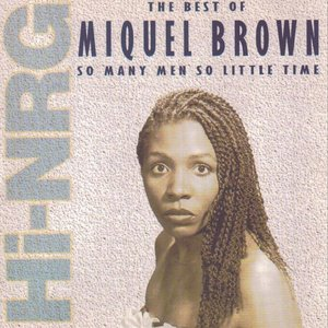 The Best of Miquel Brown