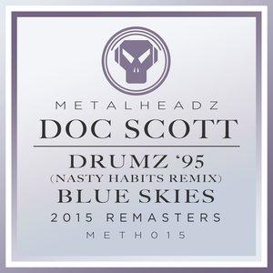 Drumz '95 (Nasty Habits Remix) / Blue Skies (2015 Remasters)