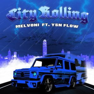 CITY ROLLING (feat. YSN Flow) - Single