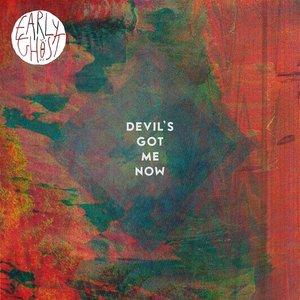 Devil's Got Me Now