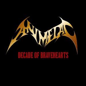 DECADE OF BRAVEHEARTS