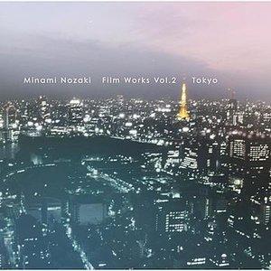 Film Works Vol.2 Tokyo
