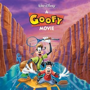 The Goofy Movie Original Sound Track