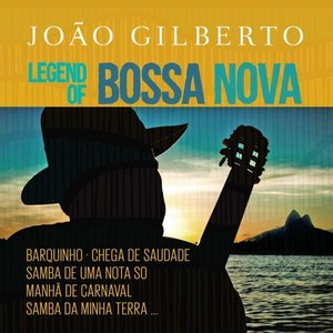Legend Of Bossa Nova