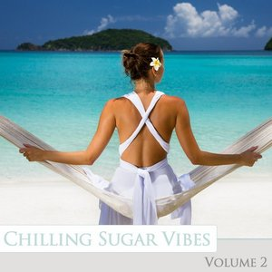 Chilling Sugar Vibes, Vol. 2