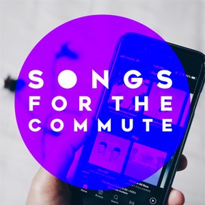Songs For The Commute
