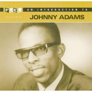 Introduction To Johnny Adams