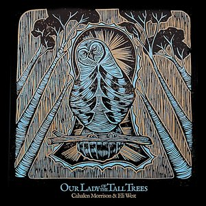 Our Lady of the Tall Trees