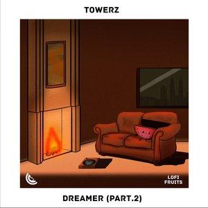 Dreamer (Part.2)