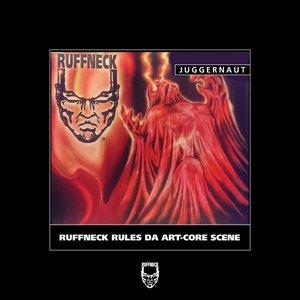 Ruffneck Rules Da Art-Core Scene