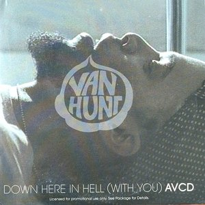 Down Here in Hell (With You)