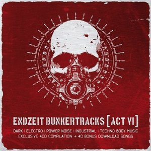 Endzeit Bunkertracks [Act VI]