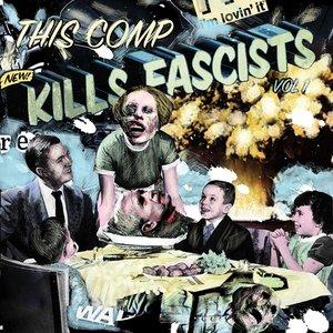 This Comp Kills Fascists, Vol. 1