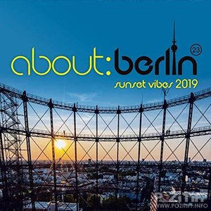 About: Berlin (23) - Sunset Vibes 2019