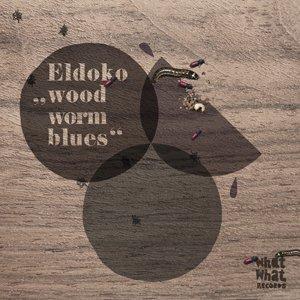 Woodworm Blues