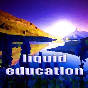 Liquid Education (Progressive Deephouse)