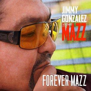 FOREVER MAZZ