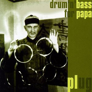 Drum 'n' Bass for Papa