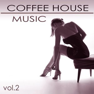 Coffee House Lounge Music from the World, Vol. 2 - Soothing Sexy Chill Out Music