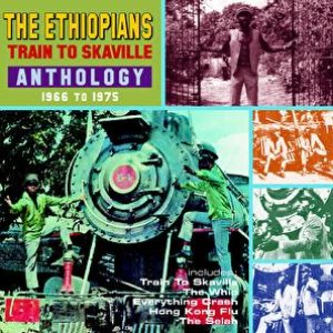 Train To Skaville: Anthology 1966-1975
