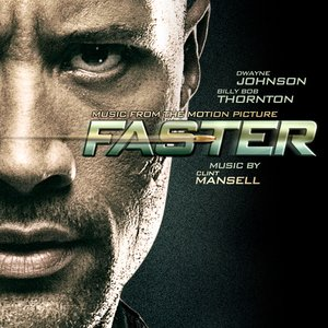 Faster (Music from the Motion Picture)