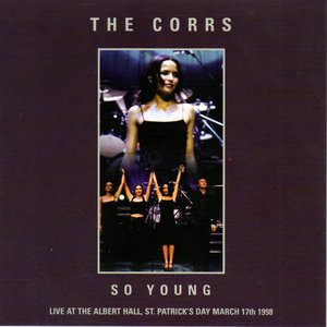 So Young - Live At The Albert Hall, St. Patricks Day March 17th 1998