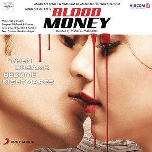 Blood Money (Original Motion Picture Soundtrack)