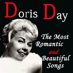 Doris Day: The Most Romantic and Beautiful Songs (feat. Paul Weston & His Orchestra)