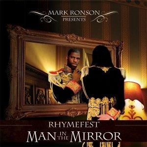 Mark Ronson presents Rhymefest: MAN IN THE MIRROR