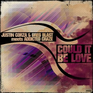 Avatar for Justin Corza & Greg Blast meets Addicted Craze