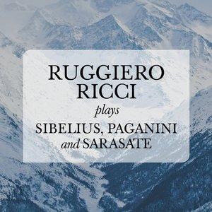 Ruggiero Ricci plays Sibelius, Paganini and Sarasate