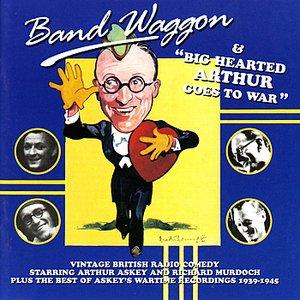 Band Waggon / Arthur Askey Goes To War