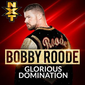 WWE: Glorious Domination (Bobby Roode) - Single
