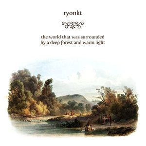 the world that was surrounded by a deep forest and warm light