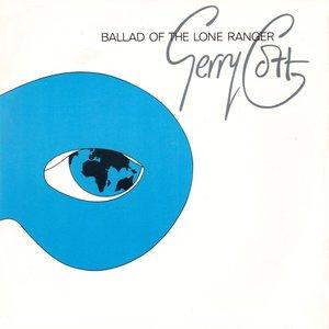 Ballad Of The Lone Ranger