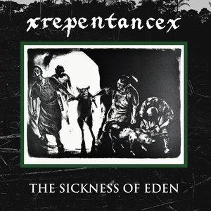 The Sickness of Eden