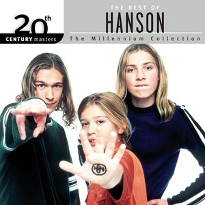 The Best Of Hanson 20th Century Masters The Millennium Collection