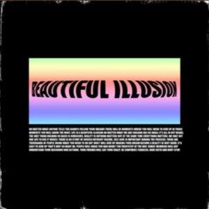 Beautifull Illusion