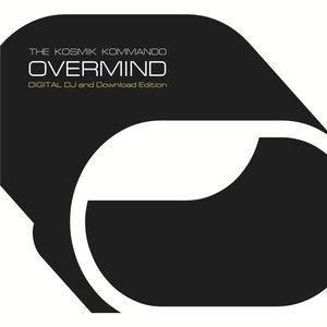 Overmind (The Kosmik Kommando)