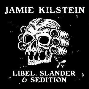 Libel, Slander & Sedition