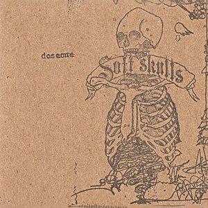 Soft Skulls