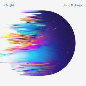 Bend & Break - Single