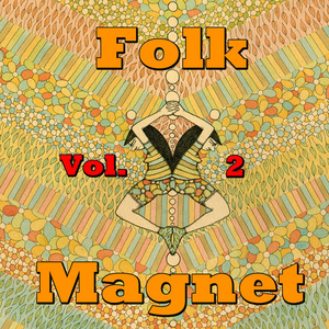 Folk Magnet, Vol. 2