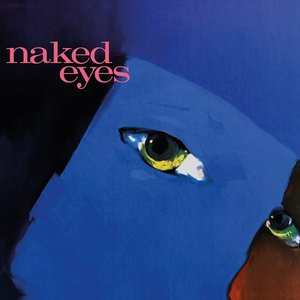 Naked Eyes (2018 Remaster)