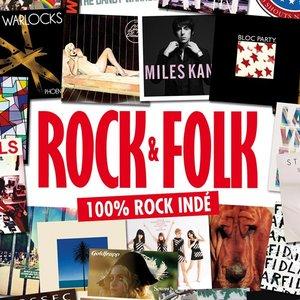Rock & Folk : 100% Rock Indé