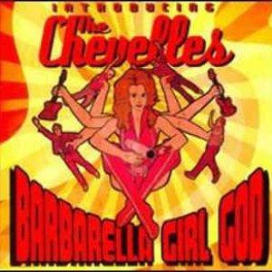 Barbarella Girl God… Introducing The Chevelles