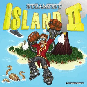 Steam Fist Island II