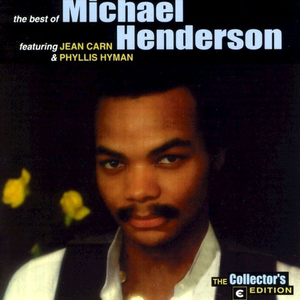 The Best of Michael Henderson